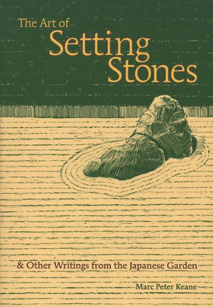 The Art of Setting Stones By: Marc Peter Keane