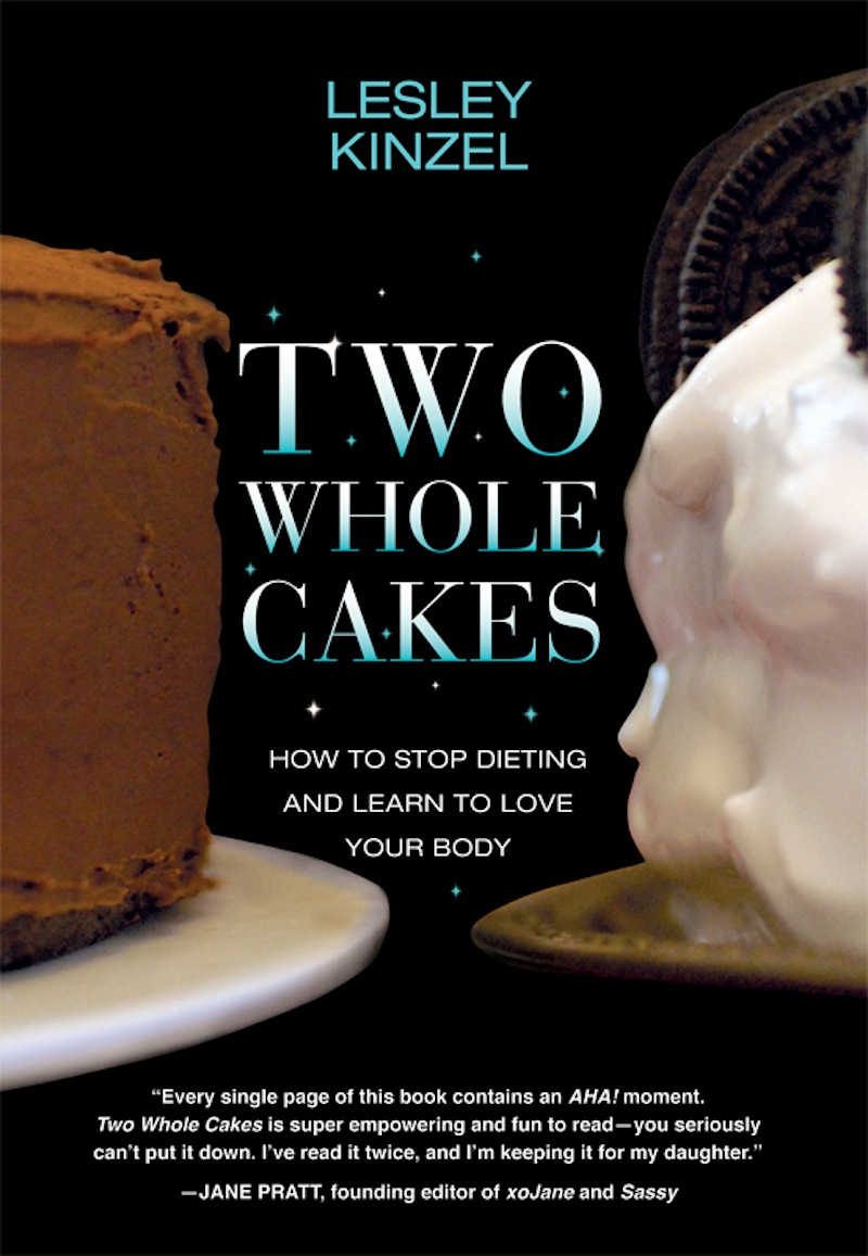Two Whole Cakes By: Lesley Kinzel