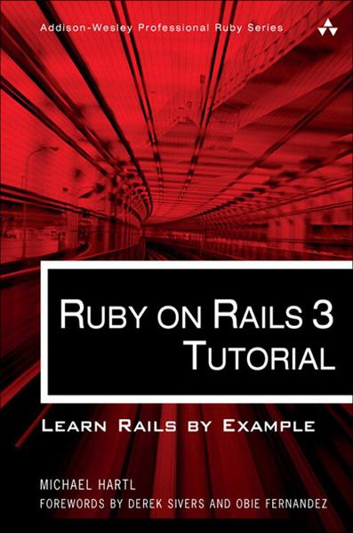 Ruby on Rails 3 Tutorial: Learn Rails by Example By: Michael Hartl