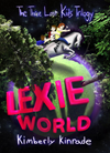 Lexie World (three Lost Kids, #1)