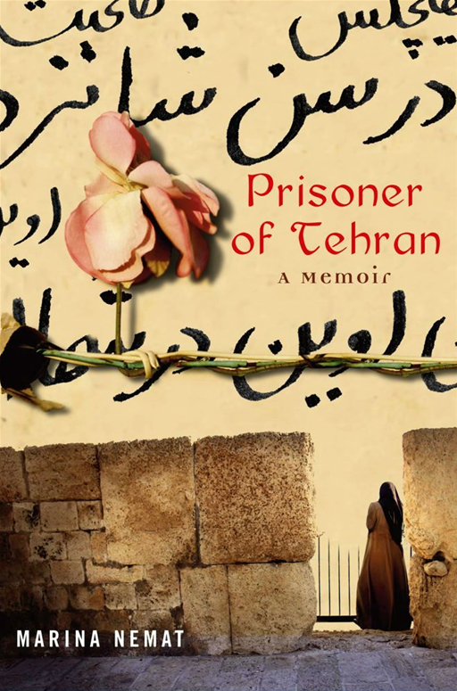 Prisoner of Tehran By: Marina Nemat