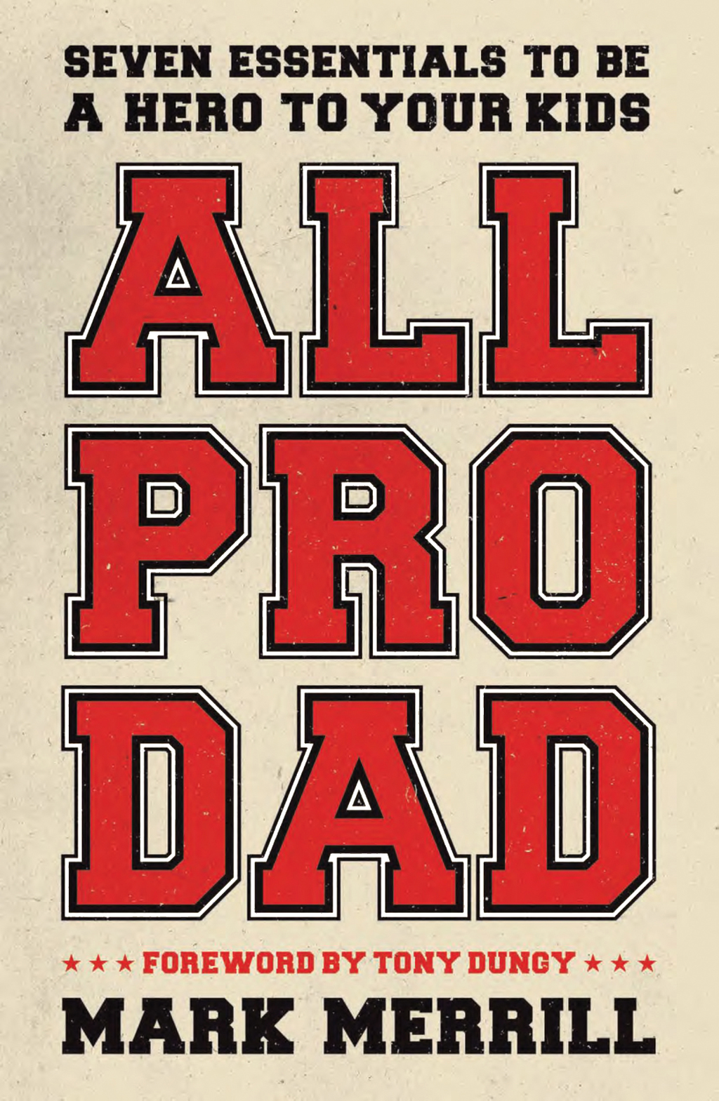 All Pro Dad By: Mark Merrill
