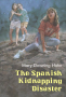 The Spanish Kidnapping Disaster By: Mary Downing Hahn