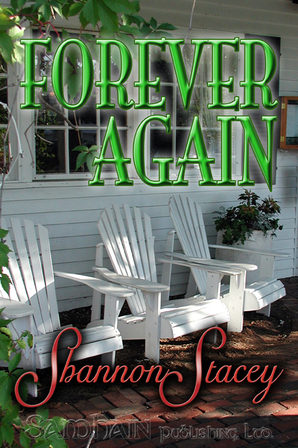 Forever Again By: Shannon Stacey