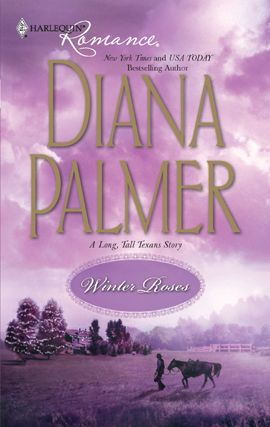 Winter Roses By: Diana Palmer