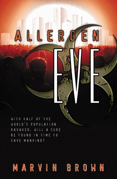 Allergen EVE By: Brown, Marvin