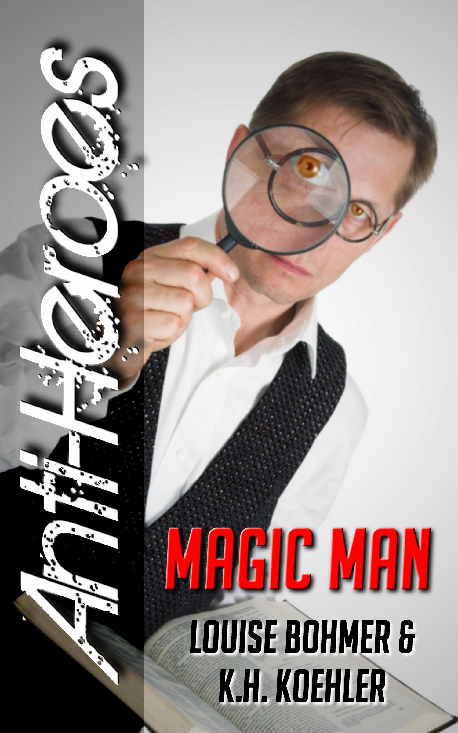 Magic Man (Anti-Heroes Book V)