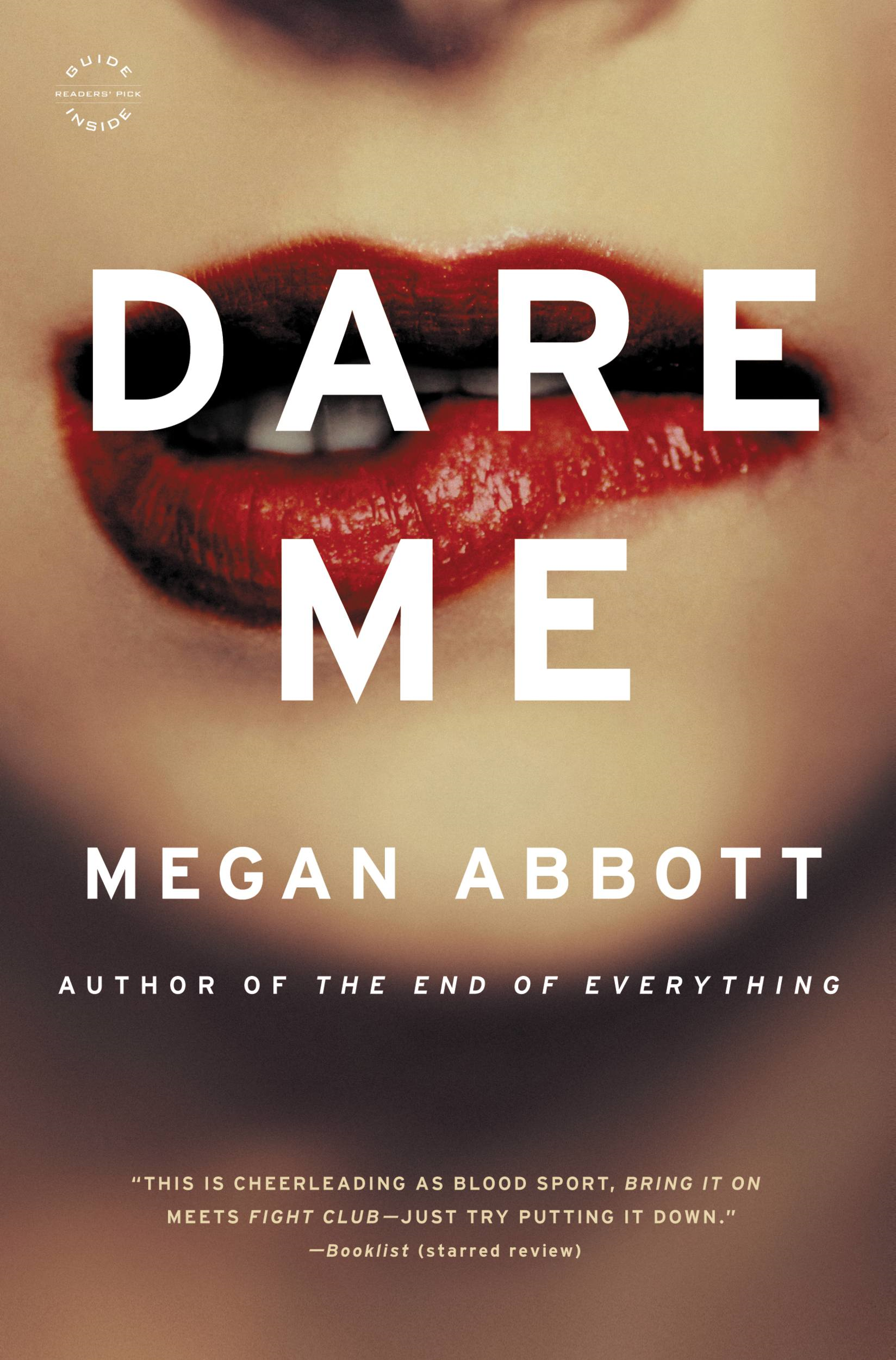 Dare Me By: Megan Abbott