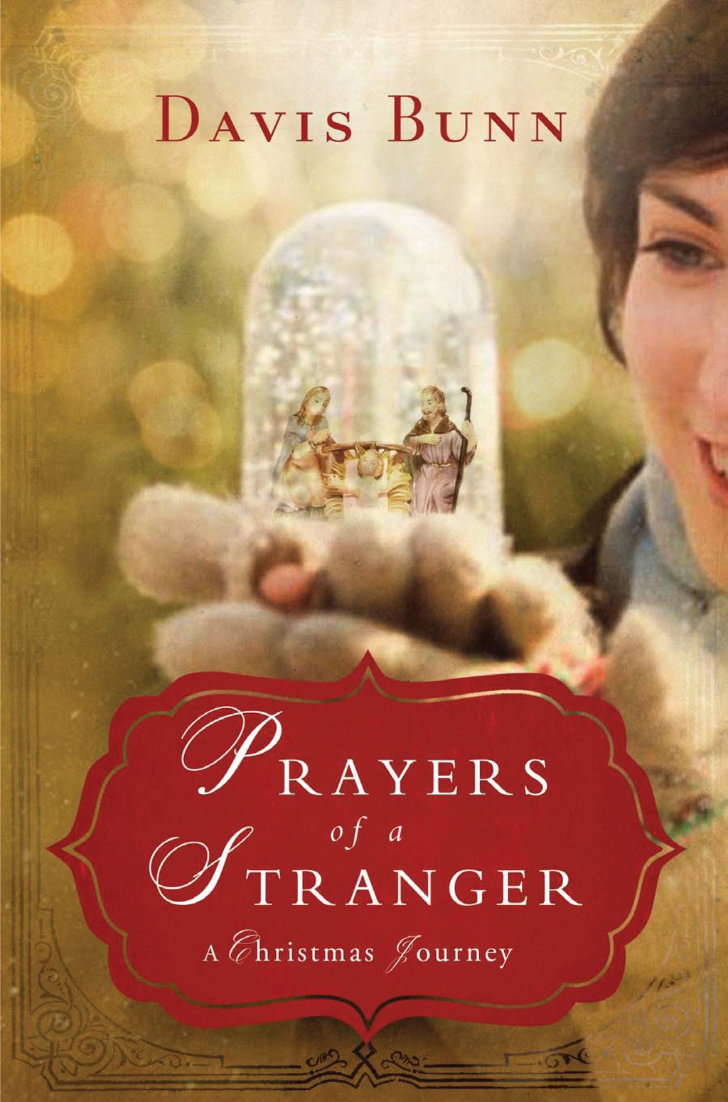 Prayers of a Stranger By: Davis Bunn
