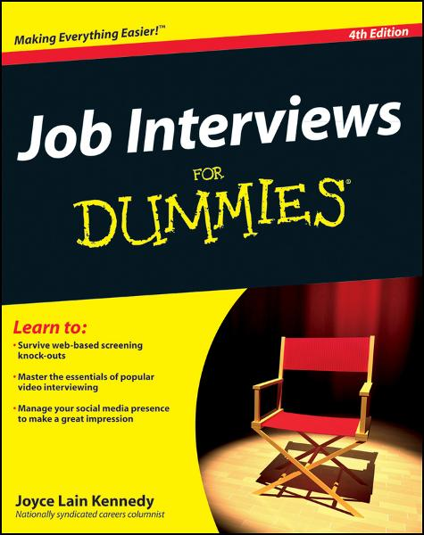 Job Interviews For Dummies By: Kennedy