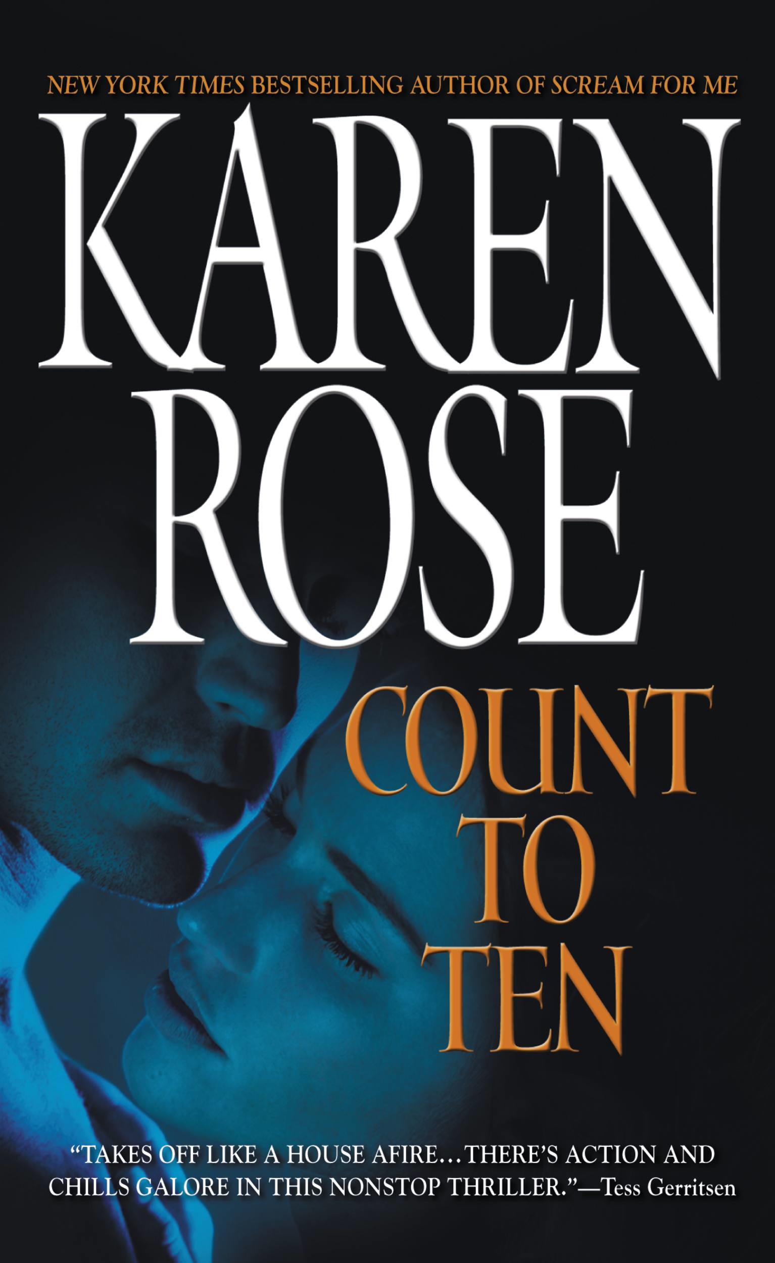 Count to Ten By: Karen Rose