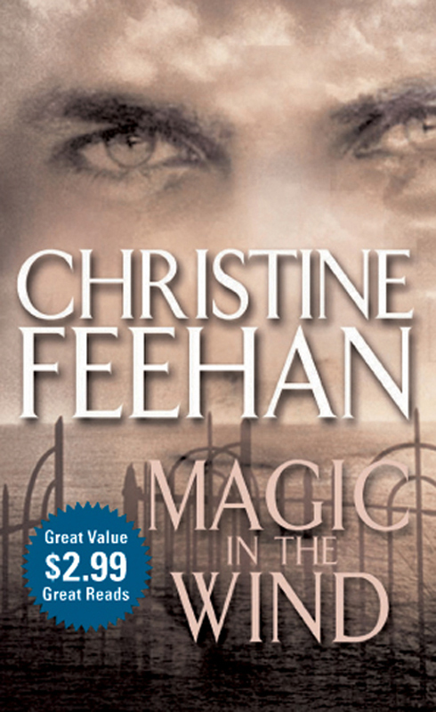 Magic in the Wind By: Christine Feehan