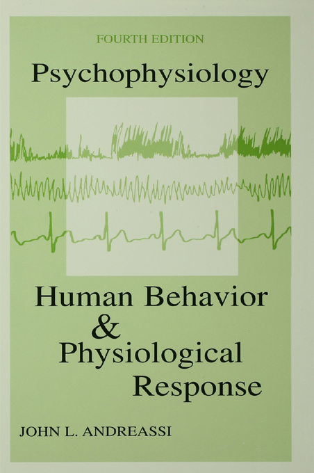 Psychophysiology Human Behavior & Physiological Response