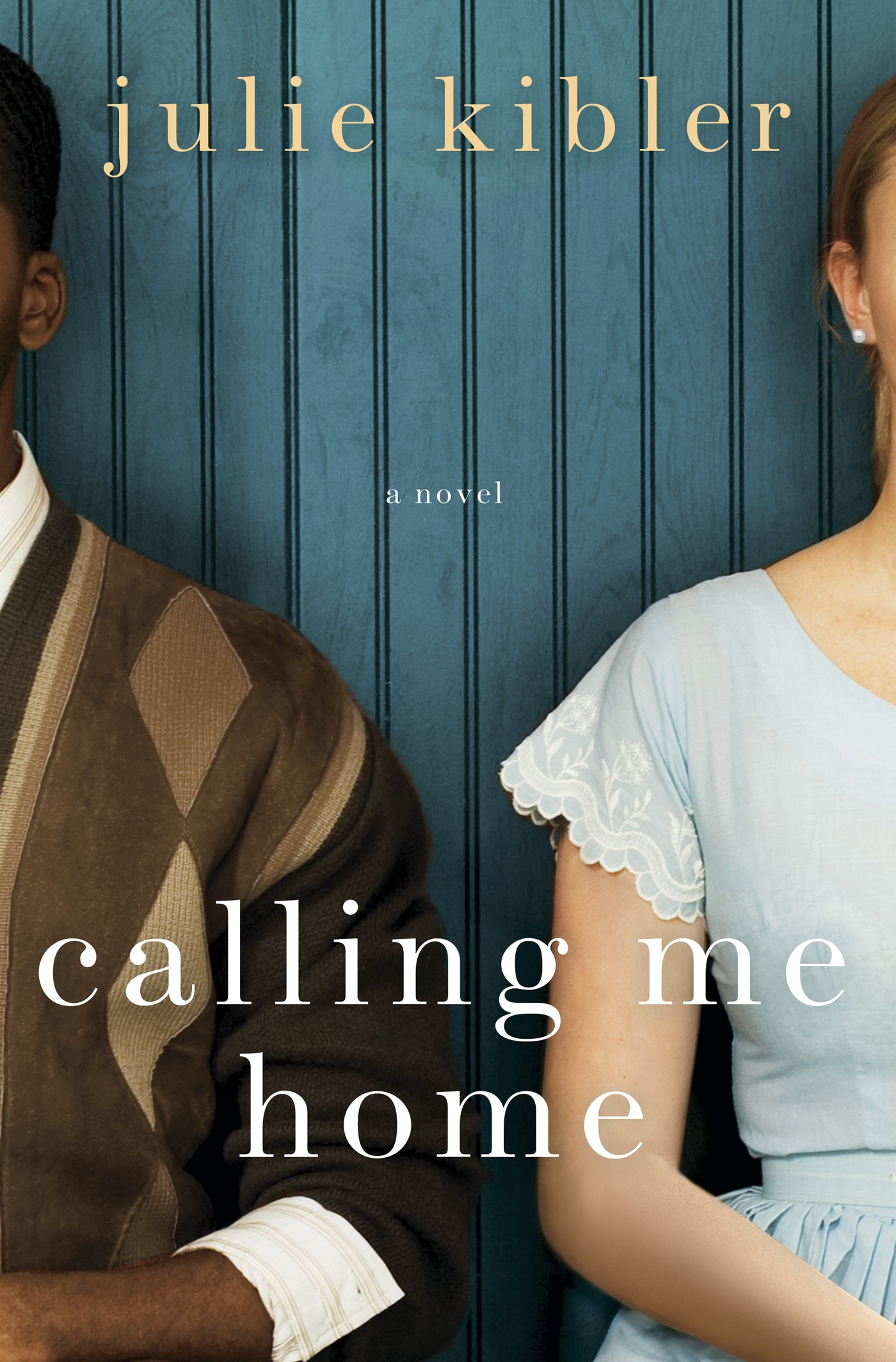 Calling Me Home By: Julie Kibler