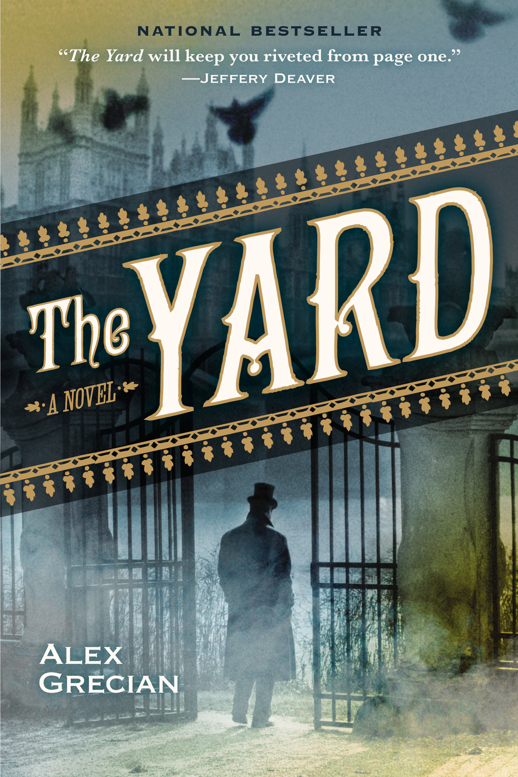 The Yard By: Alex Grecian