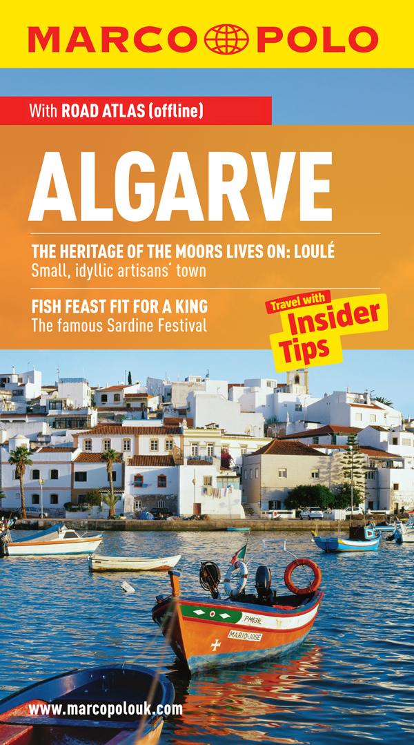 Algarve Marco Polo Travel Guide: Travel With Insider Tips By: Rolf Osang