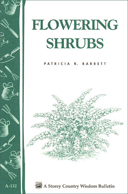 Flowering Shrubs By: Patricia R. Barrett