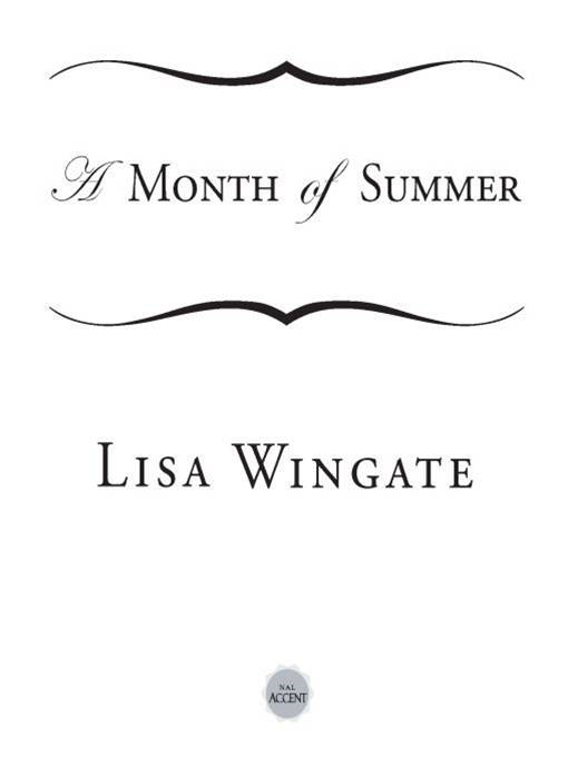 A Month of Summer By: Lisa Wingate