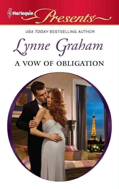 A Vow of Obligation By: Lynne Graham