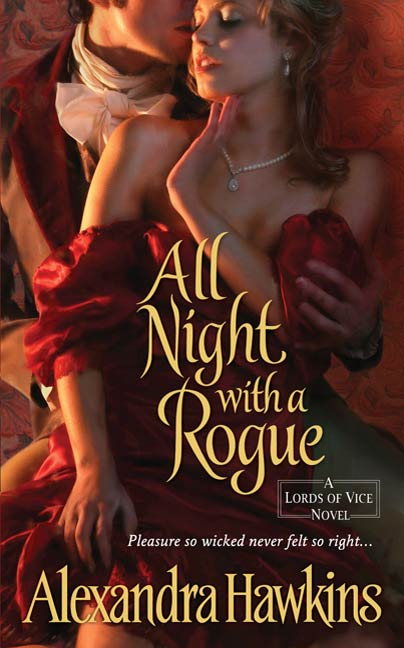 All Night with a Rogue By: Alexandra Hawkins
