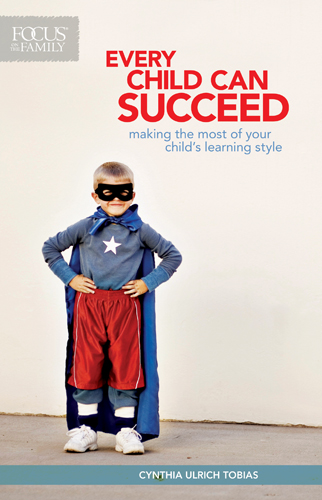 Every Child Can Succeed By: Cynthia Ulrich Tobias