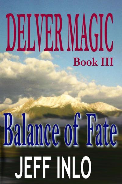 Delver Magic Book III: Balance of Fate