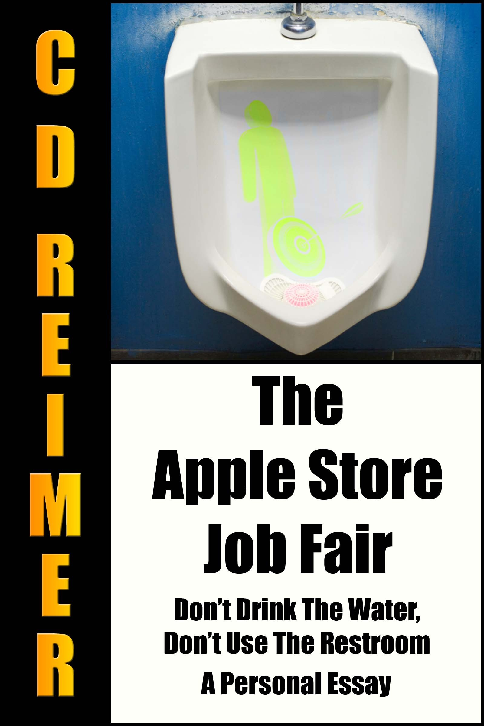 The Apple Store Job Fair: Don't Drink The Water, Don't Use The Restroom