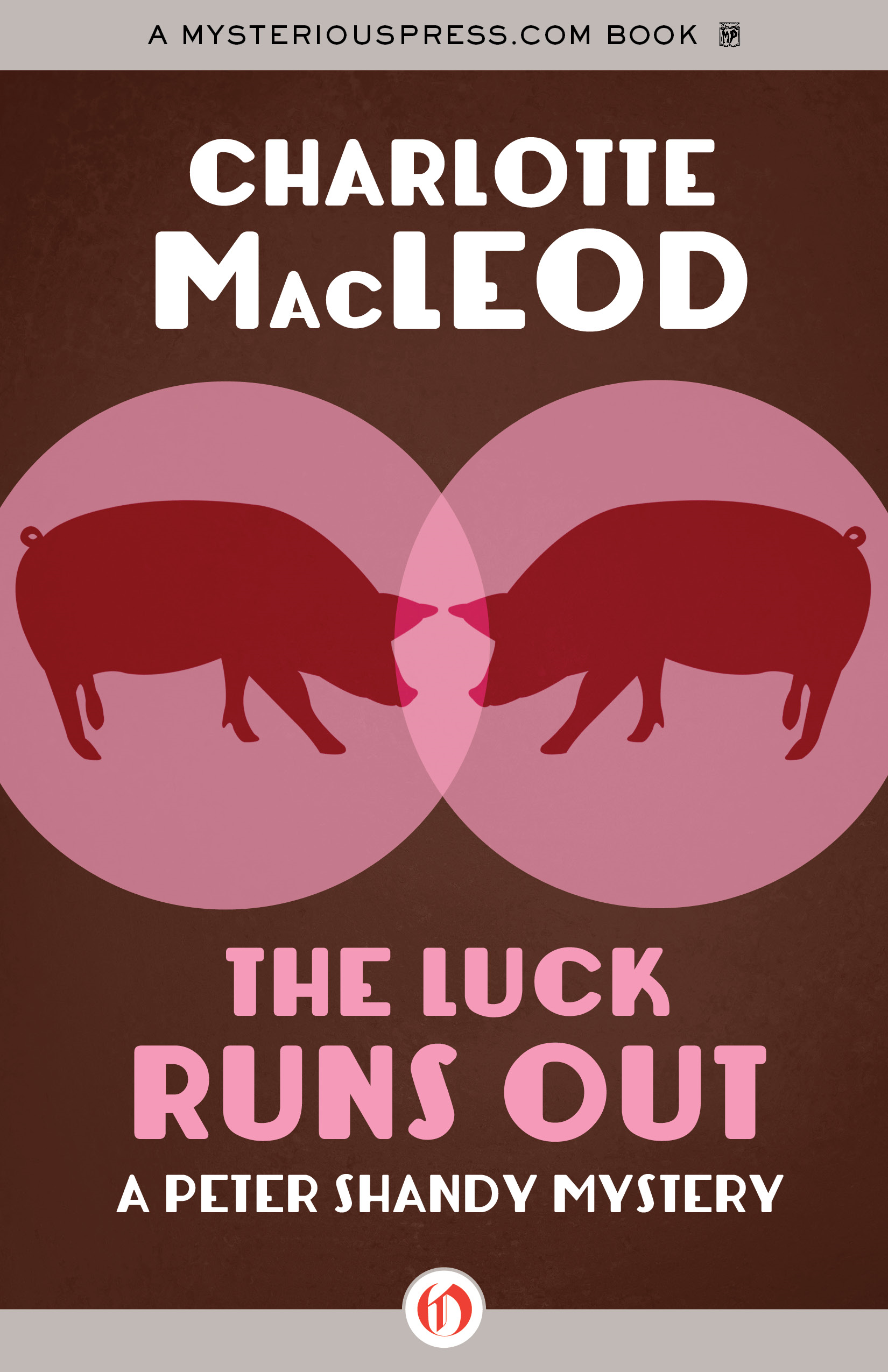 The Luck Runs Out By: Charlotte MacLeod