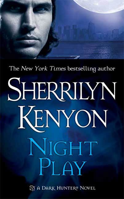 Night Play By: Sherrilyn Kenyon