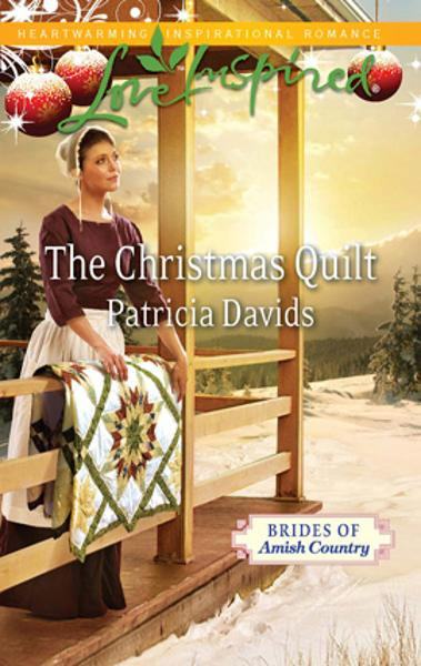 The Christmas Quilt By: Patricia Davids