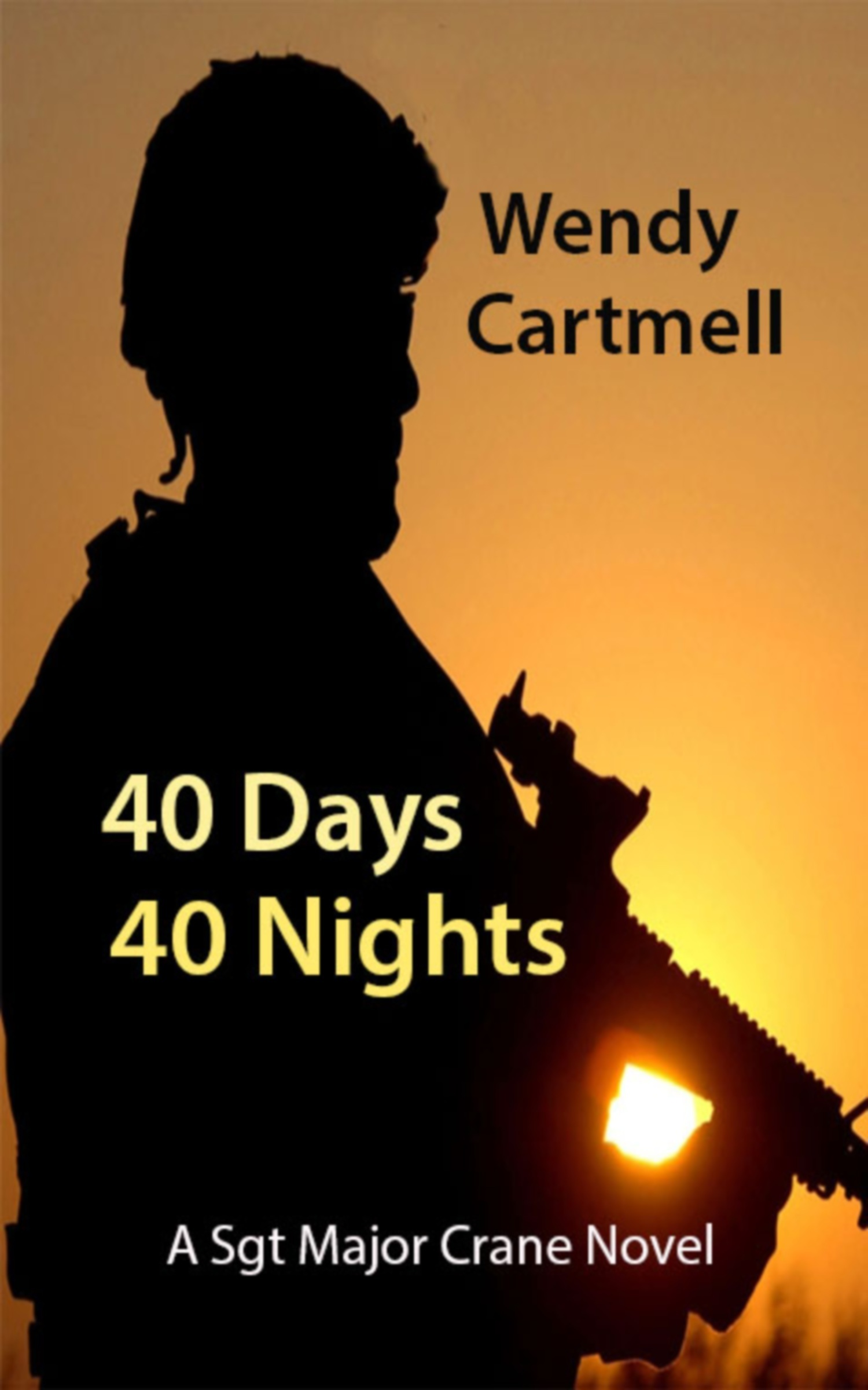 40 Days 40 Nights (A Sgt Major Crane novel)