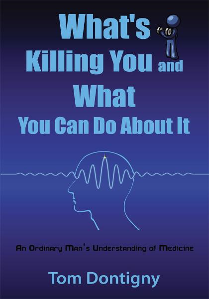 What's Killing You and What You Can Do About It