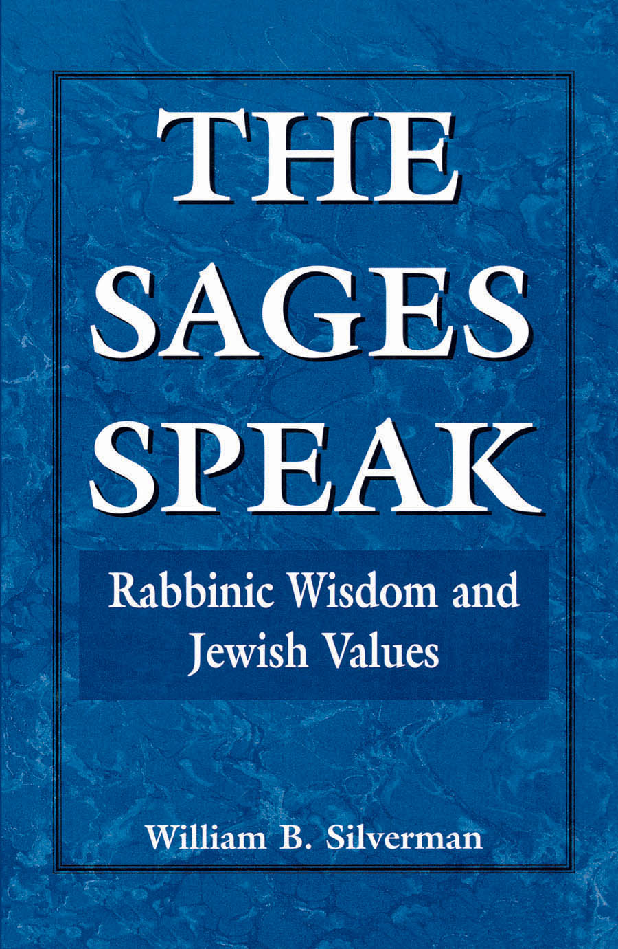 The Sages Speak