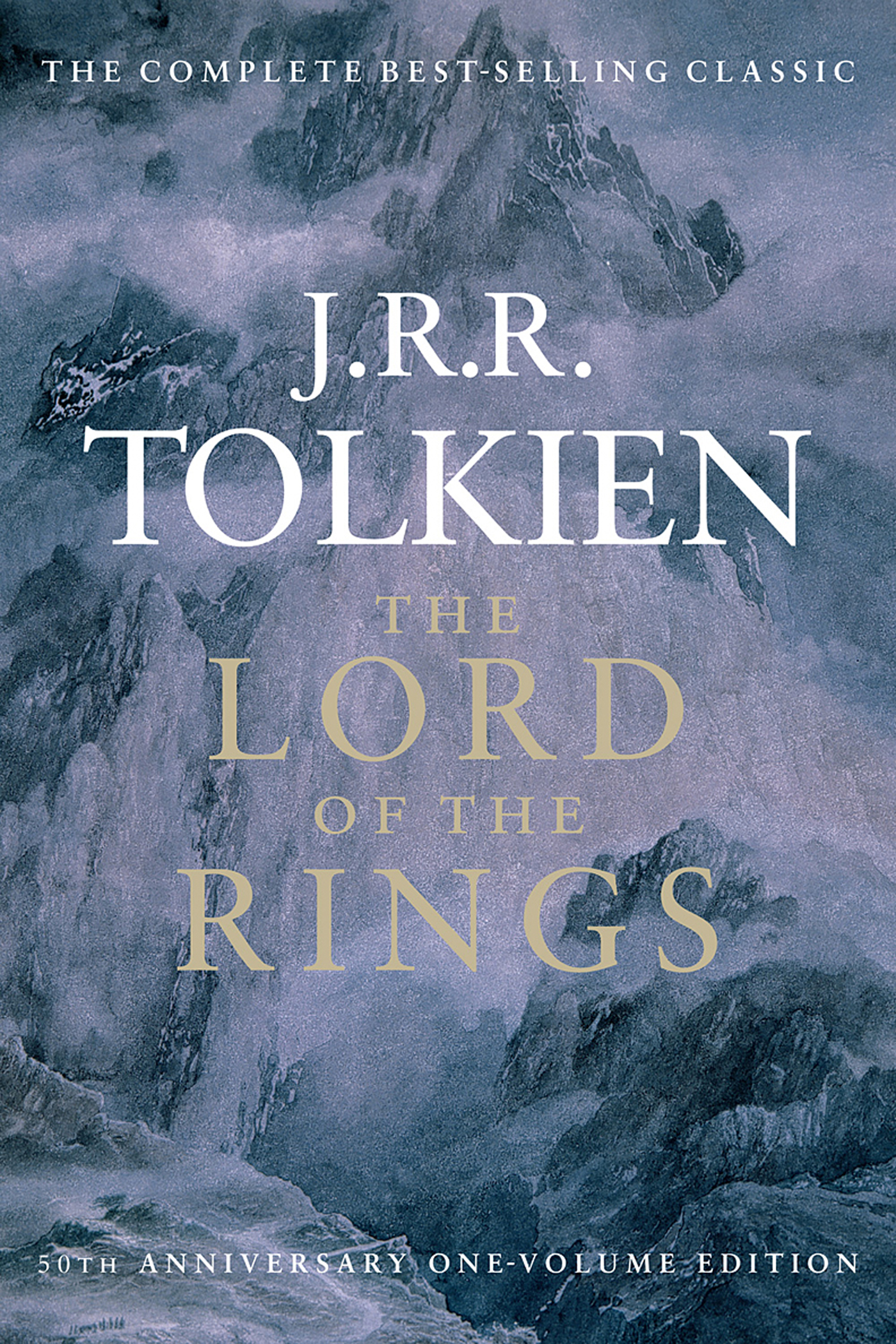 The Lord of the Rings By: J.R.R. Tolkien