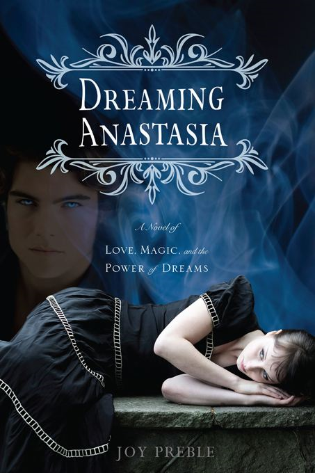 Dreaming Anastasia By: Joy Preble