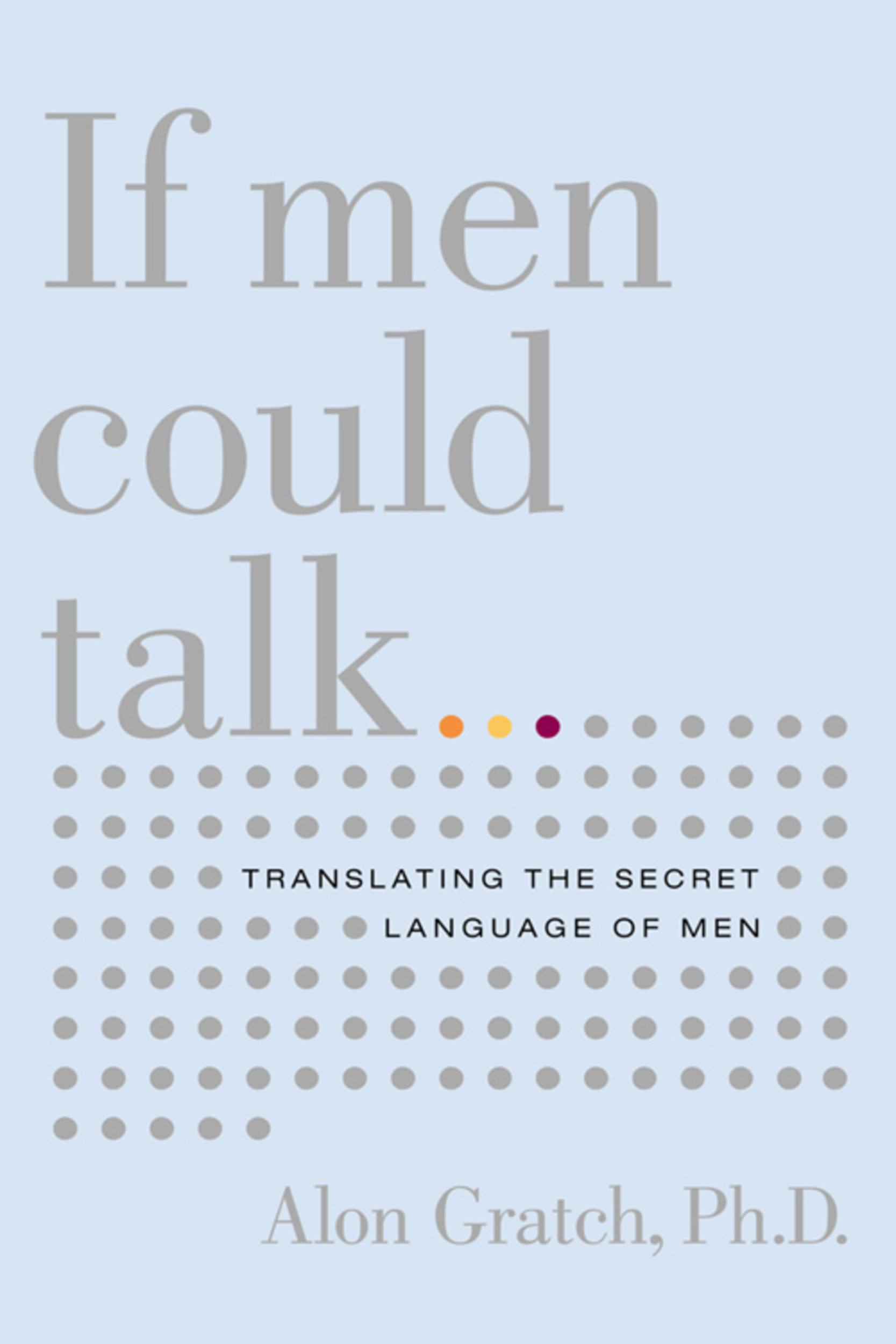 If Men Could Talk