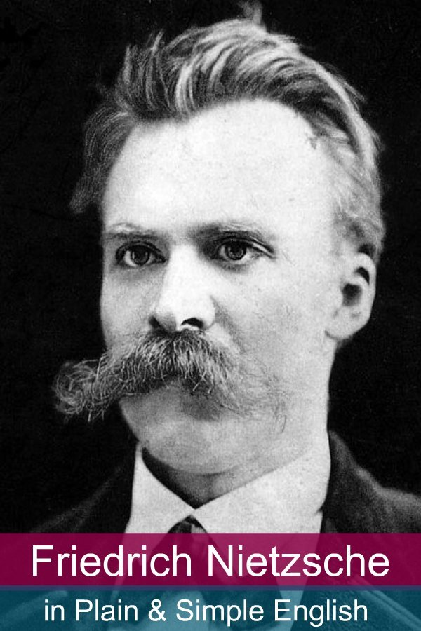 Friedrich Nietzsche in Plain and Simple English By: BookCaps