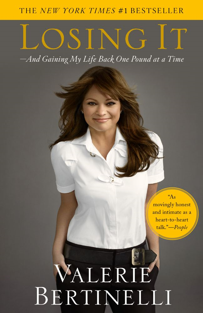 Losing It By: Valerie Bertinelli