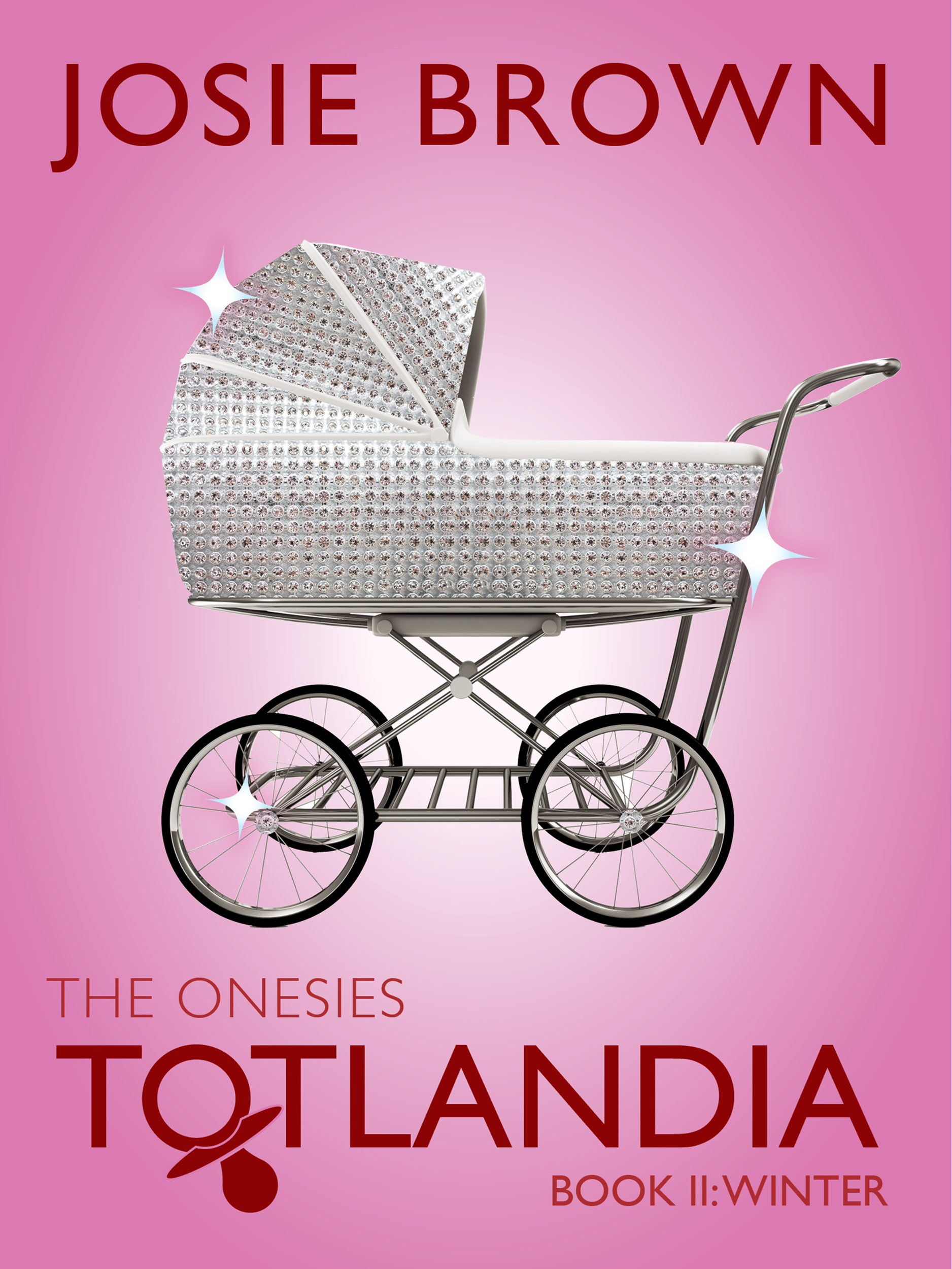 Totlandia: The Onesies, Book 2 (Winter)