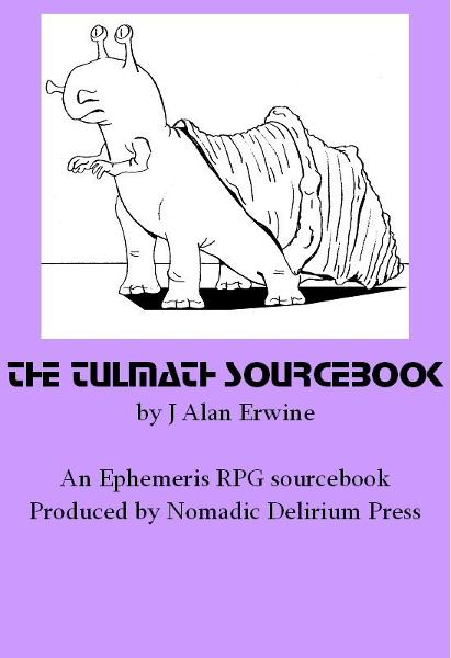 The Tulmath Sourcebook: An Ephemeris RPG Supplement