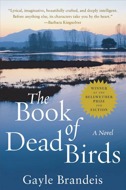 The Book of Dead Birds By: Gayle Brandeis