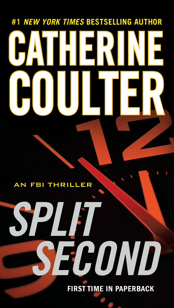 Split Second By: Catherine Coulter
