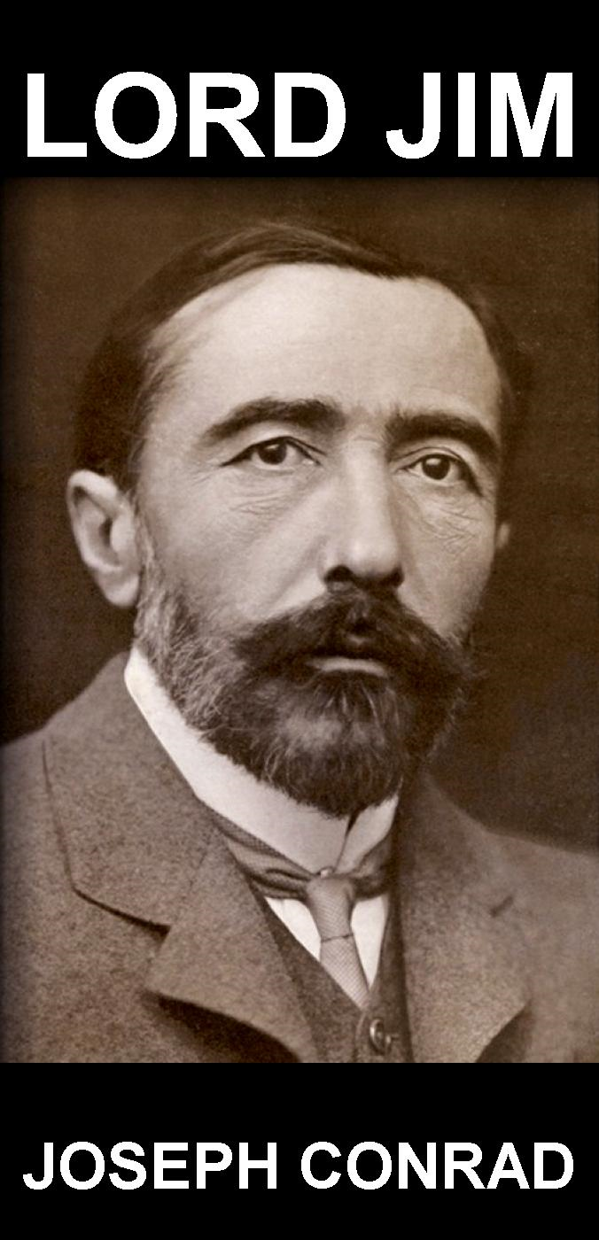 jim in lord jim by joseph conrad Librivox recording of lord jim, by joseph conrad read by stewart wills a classic of early literary modernism, lord jim tells the story of a young simple.