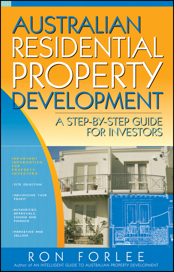 Australian Residential Property Development By: Ron Forlee