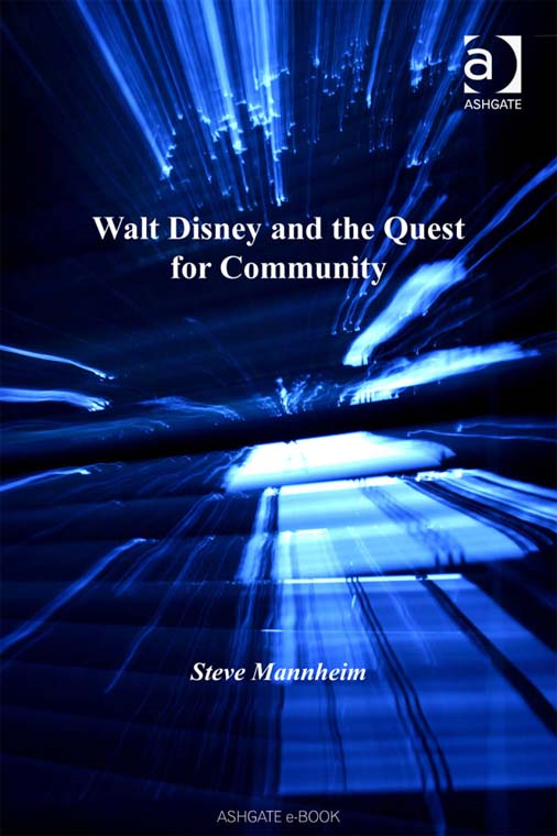 Walt Disney and the Quest for Community