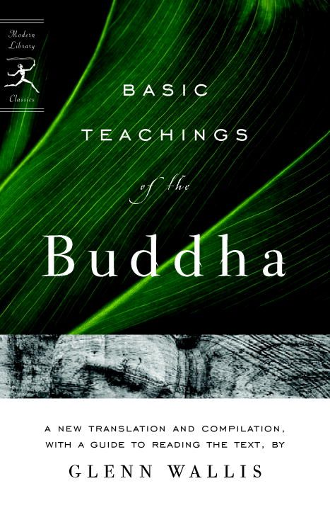 Basic Teachings of the Buddha By: Buddha,Glenn Wallis