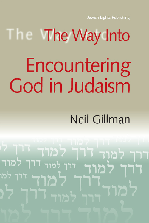 The Way Into Encountering God In Judaism