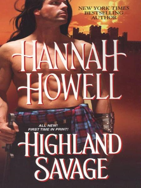 Highland Savage By: Hannah Howell