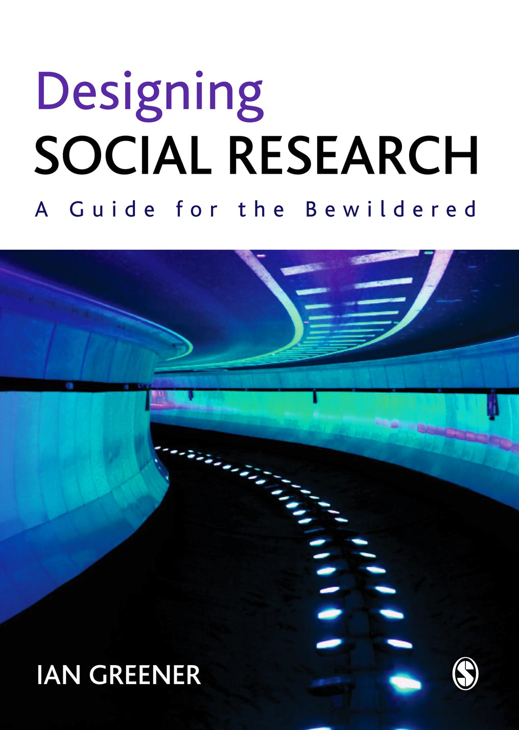 Designing Social Research A Guide for the Bewildered