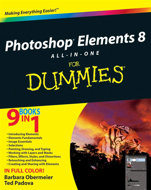 Photoshop Elements 8 All-in-One For Dummies By: Barbara Obermeier,Ted Padova
